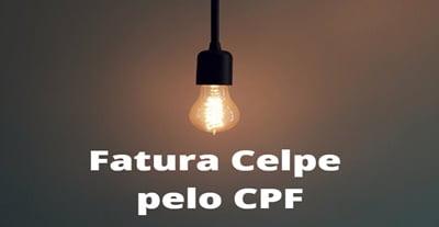 Fatura Celpe pelo CPF